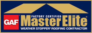 GAF Factory Certified MasterElite Weather Stopper Roofing Contractor
